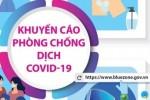 KHUYẾN CÁO PHÒNG CHỐNG DỊCH COVID-19